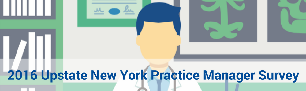 Upstate New York Practice Manager Survey