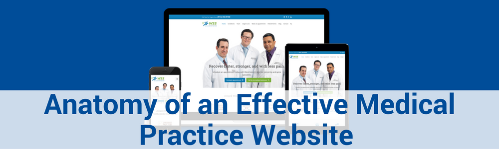 Anatomy Of An Effective Medical Practice Website