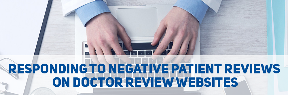 How To Respond To Negative Reviews On Doctor Review Websites