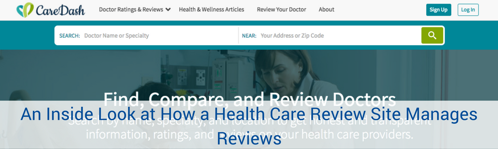 An Inside Look At How A Health Care Review Site Manages Reviews