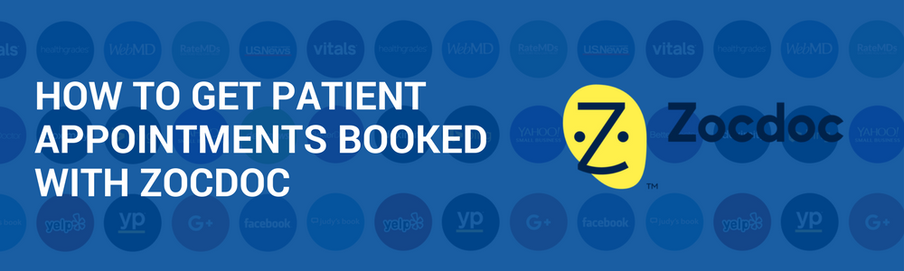 How To Get Patient Appointments Booked With ZocDoc