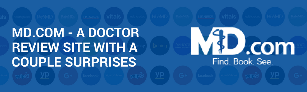 MD.com: A Doctor Review Site With A Couple Of Surprises