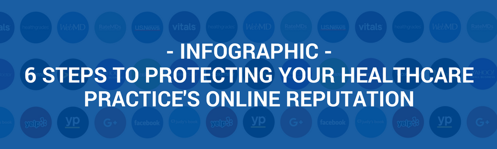 Protecting Your Healthcare Practice Online Reputation