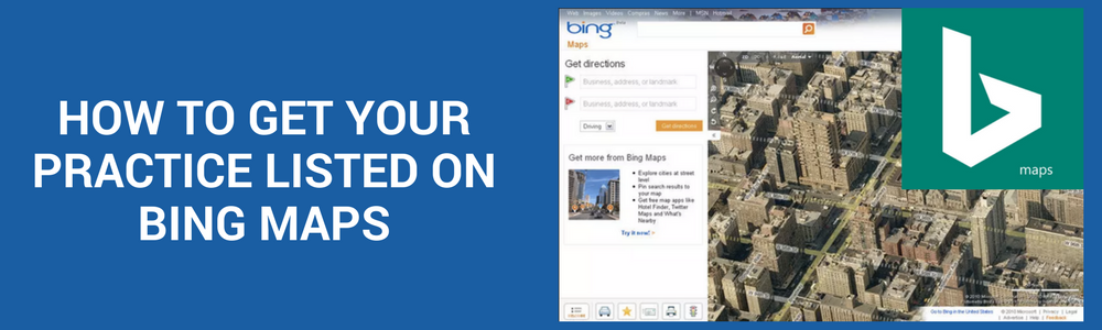 How To Get Your Practice On Bing Maps